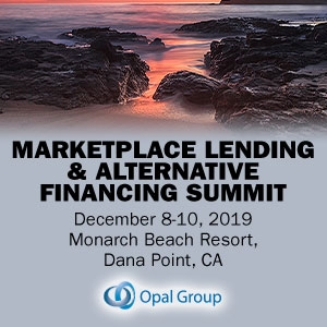 Marketplace Lending and Alternative Financing Summit 2019 (Dana Point, CA) 8-10 Dec