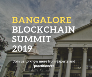 Bangalore Blockchain Summit by Alliance University, 27th Jul 2019
