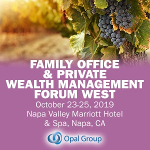 Family Office and Private Wealth Management Forum 2019 (Napa, CA) 23-25 Oct
