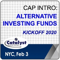 Catalyst Cap Intro: Alternative Investing Funds – Kickoff 2020 (New York City) 3 Feb
