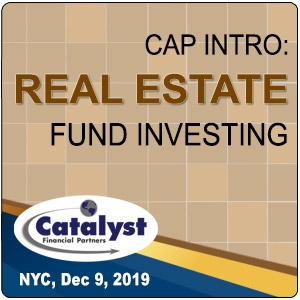 Cap Intro: Real Estate Fund Investing (New York City) 9 Dec 2019
