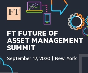 FT Future of Asset Management Summit (New York City) 17 Sep 2020