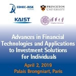 Advances in Financial Technologies and Applications to Investment Solutions for Individuals (Paris) 2 Apr