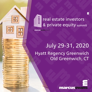 Real Estate Investors & Private Equity Summit (Greenwich, CT) 29-31 Jul 2020