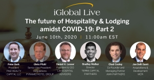 Virtual Event 10th Jun 2020: The Future of Hospitality & Lodging Amidst COVID-19 - Part 2