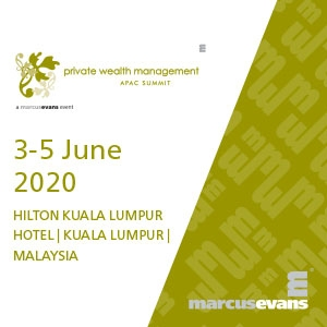 Private Wealth Management APAC Summit (Kuala Lumpur) - NEW DATE TBC