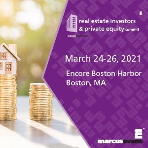 Real Estate Investors & Private Equity Summit (Boston, MA) 24-26 Mar 2021
