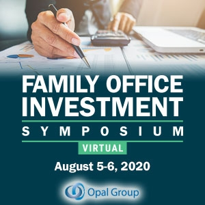 Virtual Event 5-6 Aug 2020: Family Office Investment Symposium