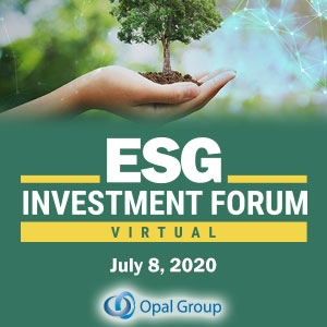 Virtual Event 8 Jul 2020: ESG Investment Forum