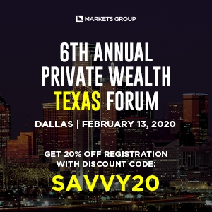 6th Annual Private Wealth Texas Forum (Dallas, TX) 13 Feb 2020