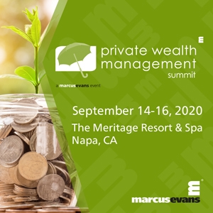 Private Wealth Management Summit (Napa, CA) 14-16 Sep 2020
